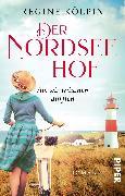 Cover-Bild zu Der Nordseehof - Als wir träumen durften von Kölpin, Regine