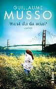 Cover-Bild zu Musso, Guillaume: Wirst du da sein? (eBook)