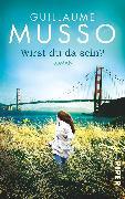 Cover-Bild zu Musso, Guillaume: Wirst du da sein?