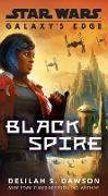 Cover-Bild zu Dawson, Delilah S.: Galaxy's Edge: Black Spire (Star Wars) (eBook)