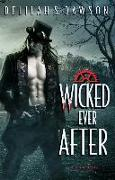Cover-Bild zu Dawson, Delilah S.: Wicked Ever After (eBook)