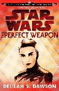 Cover-Bild zu Dawson, Delilah S.: Star Wars: The Perfect Weapon (Short Story) (eBook)