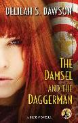 Cover-Bild zu Dawson, Delilah S.: The Damsel and the Daggerman (eBook)