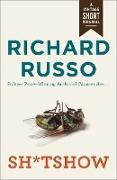 Cover-Bild zu Russo, Richard: Sh*tshow (eBook)