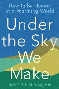 Cover-Bild zu Nicholas, Kimberly: Under the Sky We Make