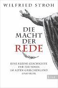Cover-Bild zu Die Macht der Rede von Stroh, Wilfried