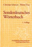 Cover-Bild zu Senslerdeutsches Wörterbuch von Schmutz, Christian