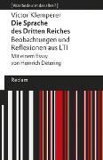 Cover-Bild zu Die Sprache des Dritten Reiches. Beobachtungen und Reflexionen aus LTI von Klemperer, Victor