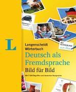 Cover-Bild zu Langenscheidt Wörterbuch Deutsch als Fremdsprache Bild für Bild - Bildwörterbuch von Langenscheidt, Redaktion (Hrsg.)