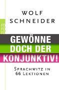 Cover-Bild zu Gewönne doch der Konjunktiv! von Schneider, Wolf