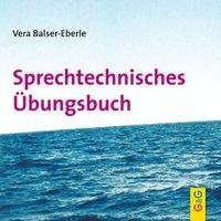 Cover-Bild zu Sprechtechnisches Übungsbuch, CD von Balser-Eberle, Vera
