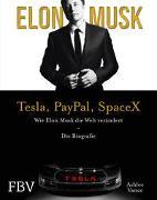 Cover-Bild zu Vance, Ashlee: Elon Musk - Tesla, PayPal, SpaceX