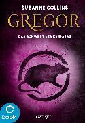 Cover-Bild zu Collins, Suzanne: Gregor und das Schwert des Kriegers (eBook)