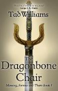 Cover-Bild zu The Dragonbone Chair (eBook) von Williams, Tad