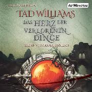 Cover-Bild zu Das Herz der verlorenen Dinge (Audio Download) von Williams, Tad