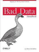 Cover-Bild zu McCallum, Q. Ethan: Bad Data Handbook (eBook)
