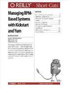 Cover-Bild zu Mccallum, Q. Ethan: Managing RPM-Based Systems with Kickstart and Yum (eBook)