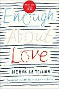 Cover-Bild zu Le Tellier, Hervé: Enough About Love (eBook)