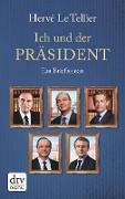 Cover-Bild zu Le Tellier, Hervé: Ich und der Präsident (eBook)