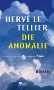 Cover-Bild zu Le Tellier, Hervé: Die Anomalie (eBook)