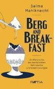 Cover-Bild zu Mahlknecht, Selma: Berg & Breakfast