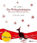Cover-Bild zu Mahlknecht, Selma: Das Weihnachtskänguru (eBook)