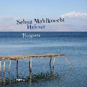 Cover-Bild zu Mahlknecht, Selma: Helena (Audio Download)