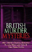 Cover-Bild zu BRITISH MURDER MYSTERIES: 560+ Thriller Classics, Detective Novels, Whodunit Tales & True Crime Stories (eBook) von Doyle, Arthur Conan