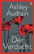 Cover-Bild zu Audrain, Ashley: Der Verdacht (eBook)
