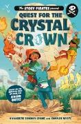 Cover-Bild zu Story Pirates: The Story Pirates Present: Quest for the Crystal Crown