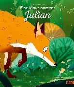 Cover-Bild zu Todd-Stanton, Joe: Eine Maus namens Julian