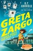 Cover-Bild zu Harrold, A.F.: Greta Zargo and the Death Robots from Outer Space