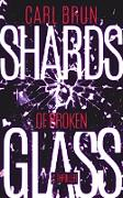 Cover-Bild zu eBook Shards of Broken Glass