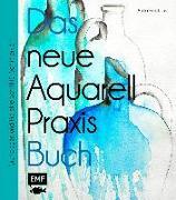 Cover-Bild zu Das neue Aquarell-Praxis-Buch von Hörskens, Anita