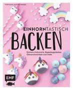 Cover-Bild zu Einhorntastisch Backen von Rinner, Stephanie Juliette
