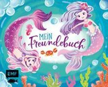 Cover-Bild zu Mein Freundebuch Meerjungfrau