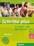 Cover-Bild zu Schritte plus 1+2. A1. In Frauen- und Elternkursen. Übungsbuch mit Audio-CD von Darrah, Gisela