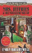Cover-Bild zu Mrs. Jeffries & the Mistletoe Mix-Up von Brightwell, Emily