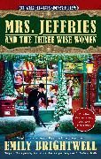 Cover-Bild zu Mrs. Jeffries and the Three Wise Women von Brightwell, Emily