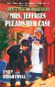 Cover-Bild zu Mrs. Jeffries Pleads Her Case (eBook) von Brightwell, Emily