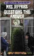 Cover-Bild zu Mrs. Jeffries Questions the Answer (eBook) von Brightwell, Emily