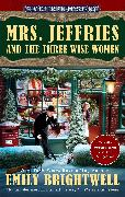 Cover-Bild zu Mrs. Jeffries and the Three Wise Women (eBook) von Brightwell, Emily