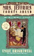 Cover-Bild zu Mrs. Jeffries Forges Ahead (eBook) von Brightwell, Emily