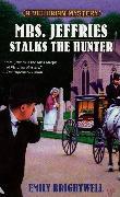 Cover-Bild zu Mrs. Jeffries Stalks the Hunter von Brightwell, Emily