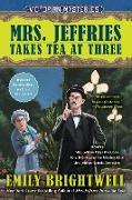 Cover-Bild zu Mrs. Jeffries Takes Tea at Three von Brightwell, Emily