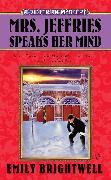 Cover-Bild zu Mrs. Jeffries Speaks Her Mind von Brightwell, Emily