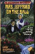Cover-Bild zu Mrs. Jeffries on the Ball (eBook) von Brightwell, Emily