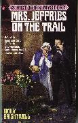 Cover-Bild zu Mrs. Jeffries on the Trail (eBook) von Brightwell, Emily