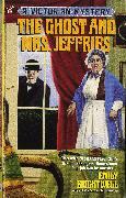 Cover-Bild zu The Ghost and Mrs. Jeffries (eBook) von Brightwell, Emily