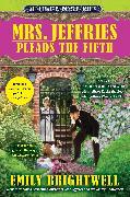 Cover-Bild zu Mrs. Jeffries Pleads the Fifth von Brightwell, Emily
